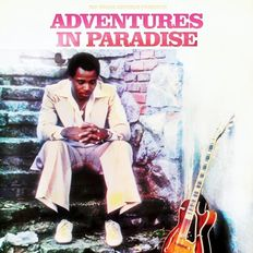 ADVENTURES IN PARADISE #35 - DJ Wayne Dickson (Groove Line Records) 07/04/20 [Expanded Edition]
