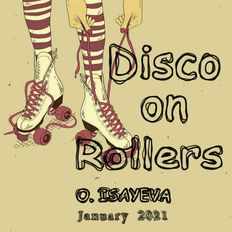 Disco on Rollers (January 2021)