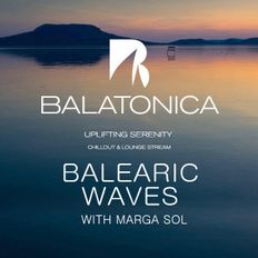 BALEARIC WAVES by MARGA SOL #01 [Balatonica Radio]