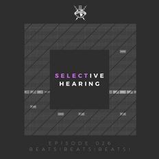 Selective Hearing Episode 026 - Beats!Beats!Beats!