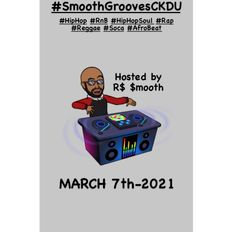$mooth Groove$ - March 7th-2021 (CKDU 88.1 FM) [Hosted by R$ $mooth]