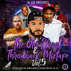 The Old Skool & Throwback Mixtape - Vol 5 - Mixed by DJ Lee
