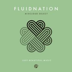 Fluidnation Mixcloud Select Series 04