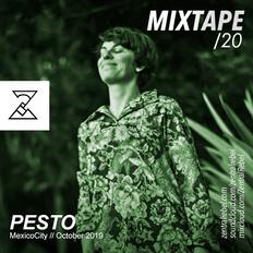 ZR-MIXTAPE 020/ Pesto (October 2019)