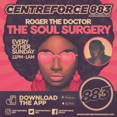 Roger The Dr Soulful Surgery - 883.centreforce DAB+ - 17 - 01 - 2021 .mp3