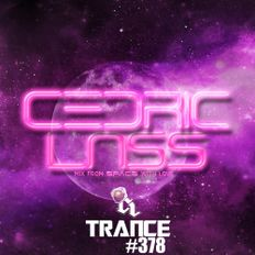 TRANCE From Space With Love! #378
