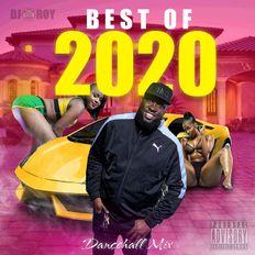 DJ ROY PRESENTS BEST OF 2020 DANCEHALL MIX [JAN 2021]