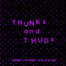 Thunks and Thuds #13 – w/ Luke Drozd - 11.06.21