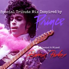 A Special Mix Inspired By Prince- 6/7/19