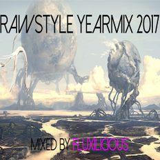 Rawstyle Yearmix 2017 - Mixed By Fluxilicious