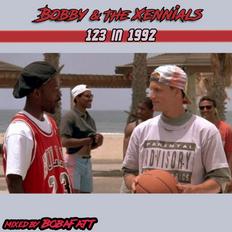 Bobby & The Xennials: 123 in 1992