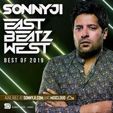 East Beatz West with SonnyJi (Best Of 2019)