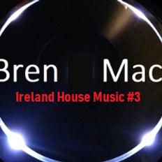 Ireland House Music #3   FEB 2019 (ray R.I.P.)