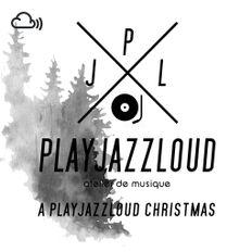 a playjazzloud Christmas [2019]