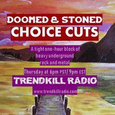 Doomed & Stoned Choice Cuts (S1 E16)