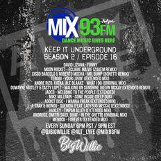 Keep It Underground / Season 2 - Episode 16 / Mix93fm.com