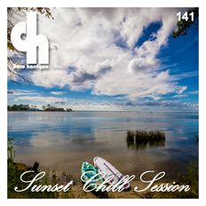 Sunset Chill Session 141 with Dave Harrigan