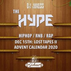 #TheHype Advent Calendar - Dec 15th: The Lost Tapes II - @DJ_Jukess
