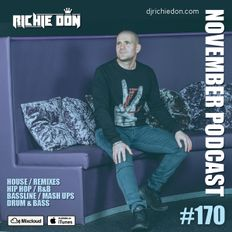 Richie Don Podcast #170 NOV 2020 | SOCIALS @djrichiedon