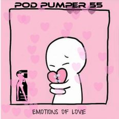 Pod Pumper Mix 55-Emotions Of love 2018