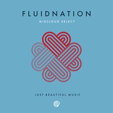 Fluidnation Mixcloud Select Series 05