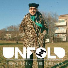 Tru Thoughts Presents Unfold 06.10.19 with Leoparden, Sefi Zisling, Louie Rankin