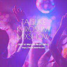 Sat 14 Sep 2019 - TAISUKE KUROSUMI Mixshow #107 on OneLuvFM