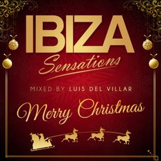 Ibiza Sensations 254 Special Merry Soulful Christmas 3h Set.