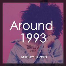 Around 1993 -裏NJS Vol.2-  -DJ MOKO MIXXX