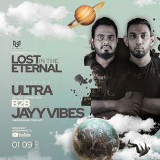 LOST IN THE ETERNAL - ULTRA B2B JAYY VIBES