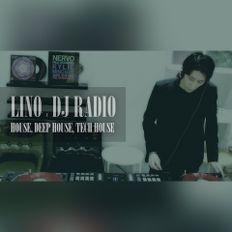LINO DJ RADIO (House, Deep House, Tech House, More...) 2020.11.03