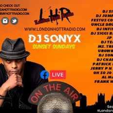 #DjSonyx Feb2021 on www.londonhottradio.com