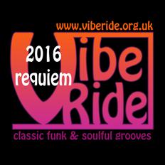 VibeRide: 2016 Requiem