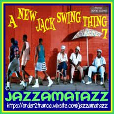 A NEW JACK SWING THING 7