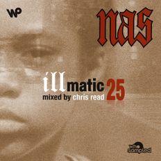 Nas 'Illmatic' 25th Anniversary Mixtape mixed by Chris Read