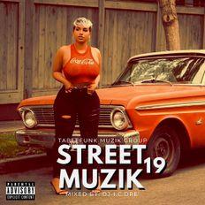 STREET MUZIK 19 (dirty)