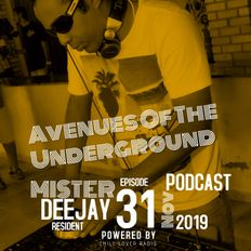 Avenues Of The Underground E31 S1   Mister Deejay