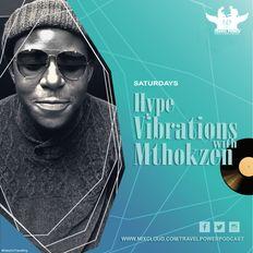 Travel Power Podcast 053 // Hype Vibrations with Mthokzen