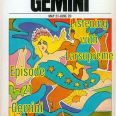 Listening with Larsupreme: Episode 21 - Gemini Twin Time May 21, 2021