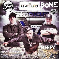 MC FEARLESS AND DJ BONE ALONGSIDE BEEFY - CYNDICUT RADIO 07-05-2021