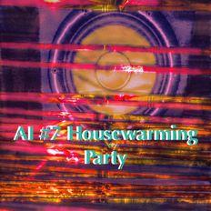 AI #7 Housewarming Party