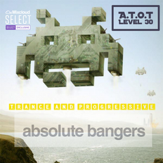 "A Touch of Trance Level 30    ""absolute bangers"""