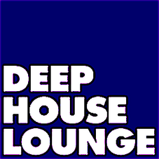 """The Deep House Lounge proudly presents """" The Chillout Lounge """" Chapter 26 selected & mixed by Thor"""