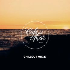 Café del Mar Chillout Mix 27