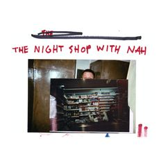 The Night Shop w/ NAH at We Are Various | 10-10-19