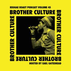 RR Podcast Volume 45: Brother Culture Interview - Hosted by Earl Gateshead
