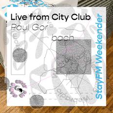 stayfm weekender @ cityclub augsburg - paul gorbach - 07.09.19
