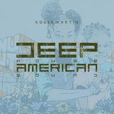 Deep House American Sound • 1
