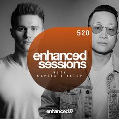 Enhanced Sessions 520 with Kapera & Yetep