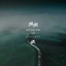 Merci Motel Radio: Mood Tapes Vol 6 - Upbeat House Anthems